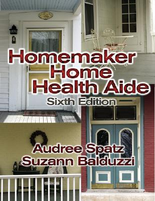 Homemaker/Home Health Aide - Huber, and Coviello, Carole, and Spatz, Audree