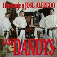 Homenaje a Jose Alfredo - Los Dandy's