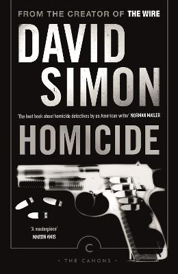 Homicide: A Year On The Killing Streets - Simon, David, and Price, Richard (Introduction by)