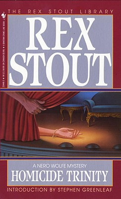 Homicide Trinity - Stout, Rex