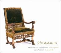Hommages - Glen Wilson (harpsichord); Mieneke van der Velden (viola da gamba)