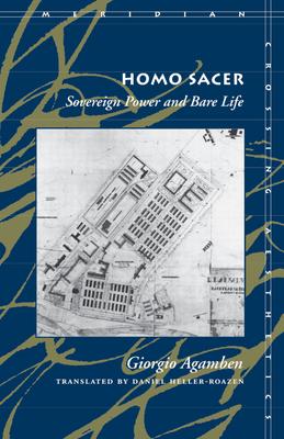 Homo Sacer Sovereign Power and Bare Life - Agamben, Giorgio, and Heller-Roazen, Daniel, Professor (Translated by)