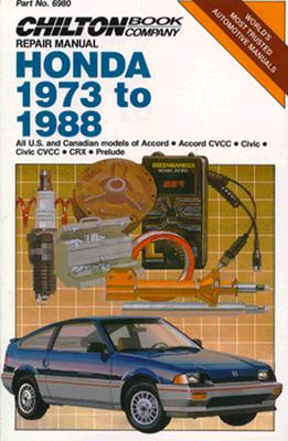 Honda 1973-88 All U.S. and Canadian Models of Accord, Accord CVCC, Civic, Civic CVCC, Crx, Prelude - Chilton Automotive Books, and The Nichols/Chilton