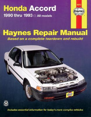 Honda Accord 1990-1993 - Haynes Publishing, and Stubblefield, Mike, and Haynes, John