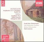 Honegger: Symphonies 2 & 3; Weill: Symphony No. 2