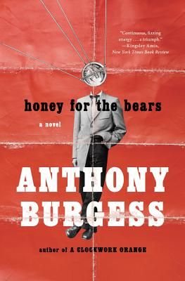 Honey for the Bears - Burgess, Anthony