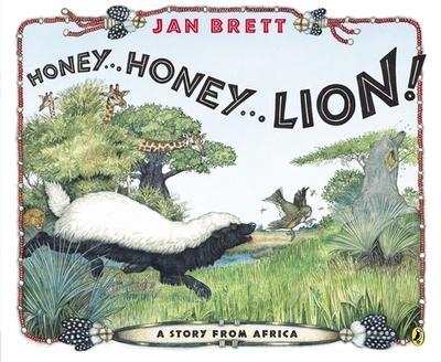 Honey...Honey...Lion!: A Story from Africa - Brett, Jan