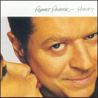 Honey - Robert Palmer