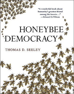 Honeybee Democracy - Seeley, Thomas D