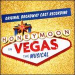 Honeymoon in Vegas: The Musical