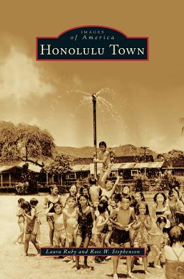 Honolulu Town - Ruby, Laura, and Stephenson, Ross W