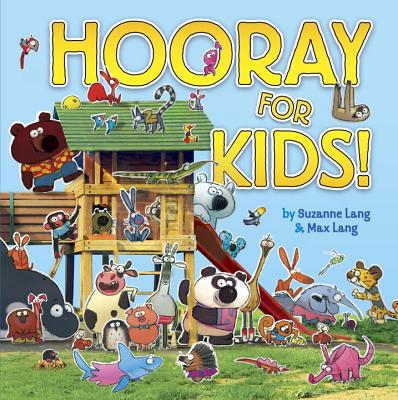Hooray For Kids - Lang, Suzanne