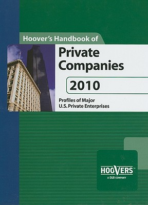 Hoover's Handbook of Private Companies - Hoover's Business Press (Creator)
