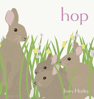 Hop - Hurley, Jorey