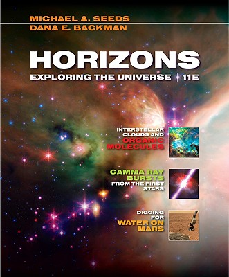 Horizons: Exploring the Universe - Seeds, Michael A, and Backman, Dana