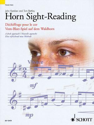 Horn Sight-Reading: A Fresh Approach - Kember, John, and Bettley, Tom