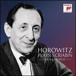 Horowitz Plays Scriabin: Remastered