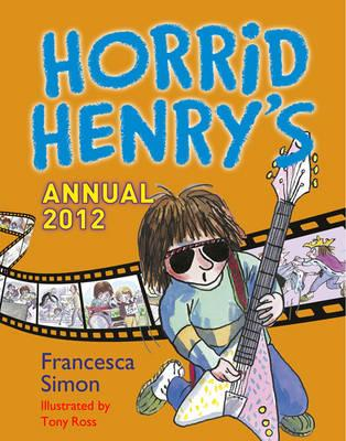 Horrid Henry Annual 2012 - Simon, Francesca