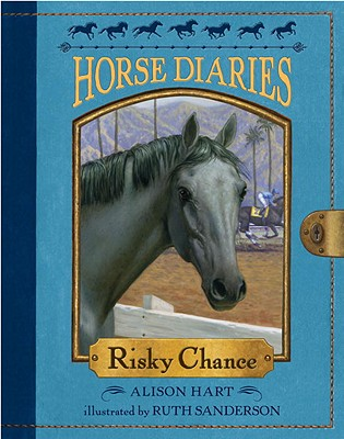 Horse Diaries #7: Risky Chance - Hart, Alison