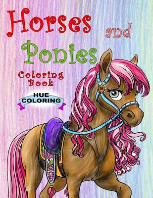 Horses and Ponies Coloring Book - Coloring, Hue, and Coleman, Lenny