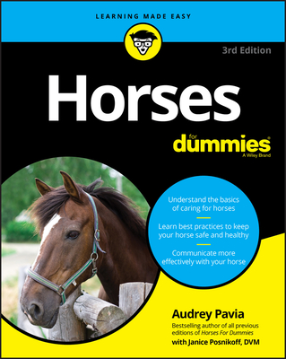 Horses for Dummies - Pavia, Audrey, and Posnikoff, Janice