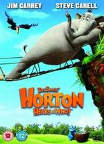 Horton Hears a Who! - Jimmy Hayward; Steve Martino