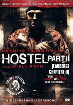 Hostel Part II [Unrated Director's Cut] - Eli Roth