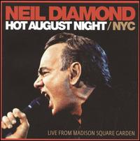 Hot August Night/NYC - Neil Diamond