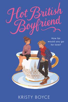 Hot British Boyfriend - Boyce, Kristy