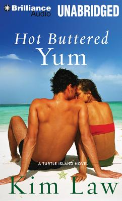 Hot Buttered Yum: A Turtle Island Novel - Law, Kim