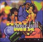 Hot Dance Hall Mix, Vol. 1