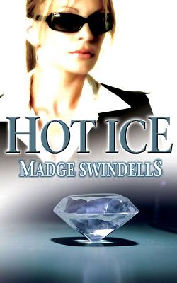 Hot Ice - Swindells, Madge