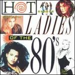Hot Ladies of the 80's
