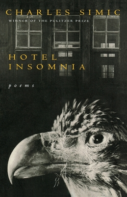 Hotel Insomnia - Simic, Charles, and Simic
