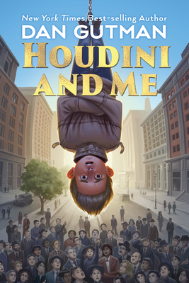 Houdini and Me - Gutman, Dan