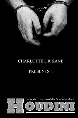 Houdini - Kane, Charlotte L R