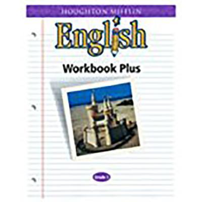 Houghton Mifflin English: Workbook Plus Grade 3 - Houghton Mifflin Company (Prepared for publication by)