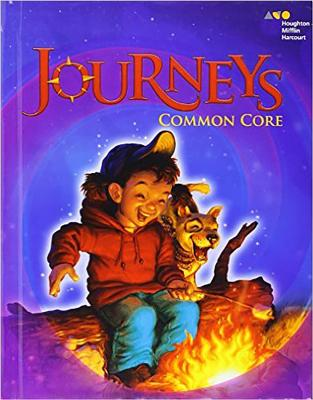 Houghton Mifflin Harcourt Journeys: Common Core Student Edition Volume 1 Grade 3 2014 - Various, and Houghton Mifflin Harcourt (Prepared for publication by)