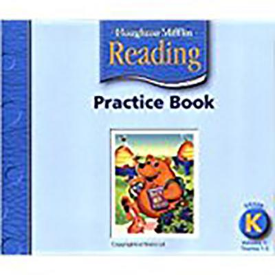 Houghton Mifflin Reading: Practice Book, Volume 1 Grade K - Houghton Mifflin Company (Prepared for publication by)