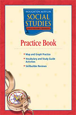 Houghton Mifflin Social Studies: Practice Book Level 6 World Cultures and Geography - Houghton Mifflin Company (Prepared for publication by)