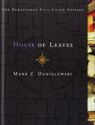 House of Leaves - Danielewski, Mark Z, and Truant, Johnny (Introduction by)