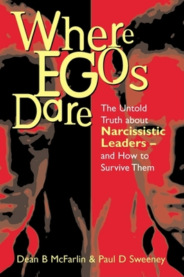 House of Mirrors: The Untold Truth about Narcissistic Leaders and How to Survive Them - McFarlin, Dean B, and Sweeney, Paul D
