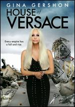 House of Versace - Sara Sugarman