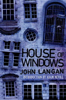 House of Windows - Langan, John