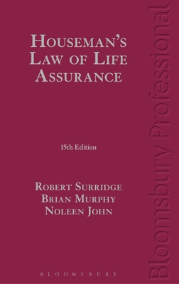 Houseman's Law of Life Assurance - Surridge, Robert, and John, Noleen, and Murphy, Brian