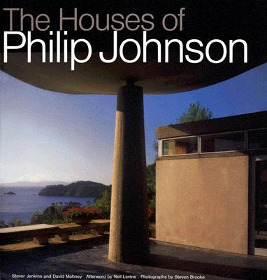 Houses of Philip Johnson - Jenkins, Stover, and Mohney, David, and Brooke, Steven (Photographer)