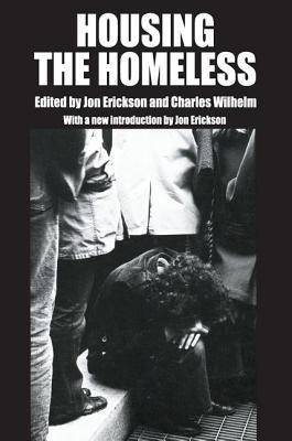 Housing the Homeless - Erickson, Jon (Editor)