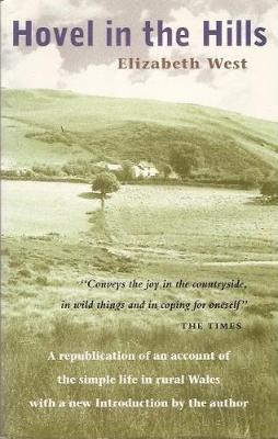 "Hovel in the Hills: An Account of ""The Simple Life"" - West, Elizabeth"