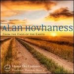 Hovhaness: From the Ends of the Earth - Daniel Pfeiffer (french horn); David Chalmers (organ); James E. Jordan, Jr. (organ); Kathy Schuman (soprano);...