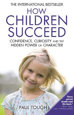 How Children Succeed - Tough, Paul